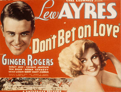 Dont Bet On Love, Lew Ayres, Ginger Poster by Everett