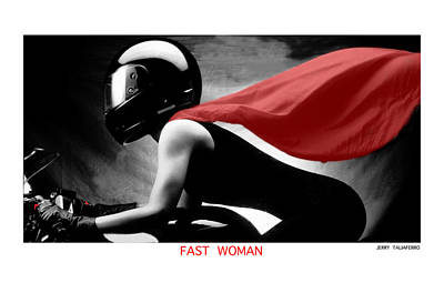 Fast Woman Poster by Jerry Taliaferro