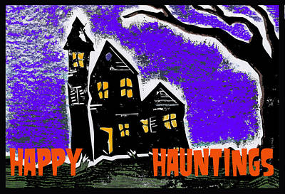 Happy Hauntings Poster by Jame Hayes