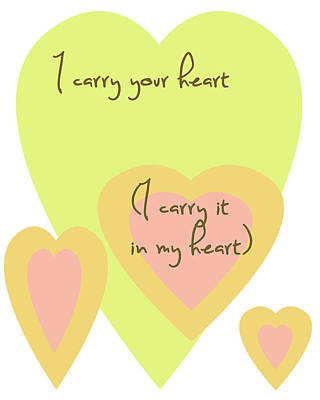 I Carry Your Heart I Carry It In My Heart - Yellow And Peach Poster by Georgia Fowler