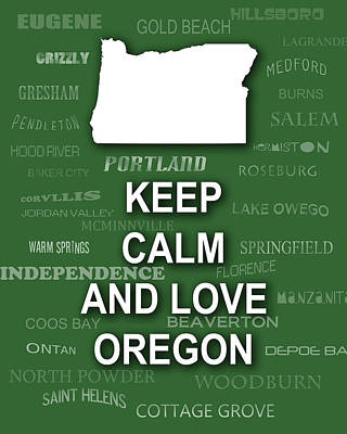 Keep Calm And Love Oregon State Map City Typography Poster by Keith Webber Jr