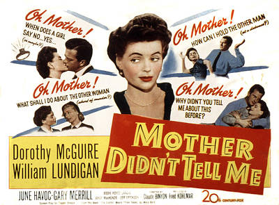 Mother Didnt Tell Me, Dorothy Mcguire Poster by Everett