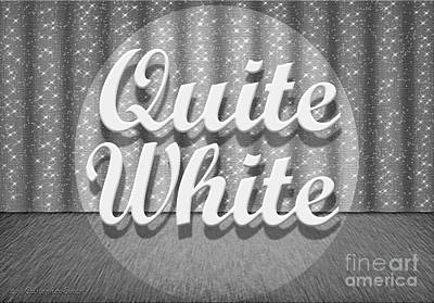 Quite White Poster by Cristophers Dream Artistry