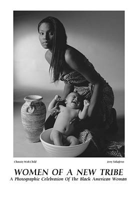 Women Of A New Tribe -chastity With Child Poster by Jerry Taliaferro