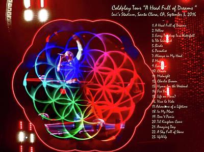 Coldplay - A Head Full Of Dreams Tour 2016 -  At Santa Clara Ca  Poster by Tanya Filichkin