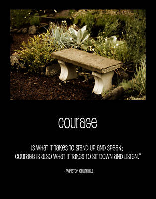 Courage  Poster by Bonnie Bruno