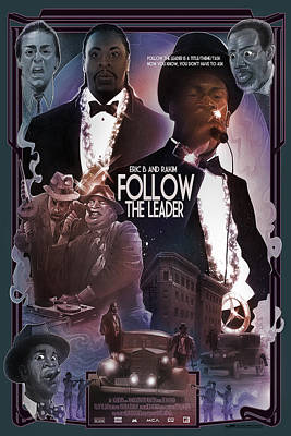 Follow The Leader 2 Poster by Nelson Dedos Garcia