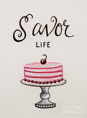 Savor Life Poster by Elizabeth Robinette Tyndall