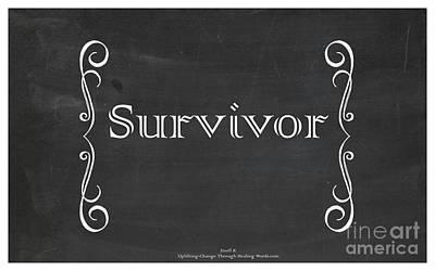 Survivor Poster by Jinell K