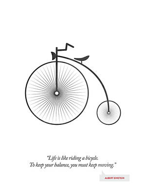 Albert Einstein Quote - Life Is Riding Like A Bicycle ...  Poster by Aged Pixel
