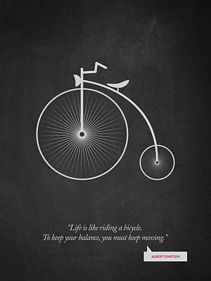 Albert Einstein Quote - Life Is Riding Like A Bicycle 02 Poster by Aged Pixel