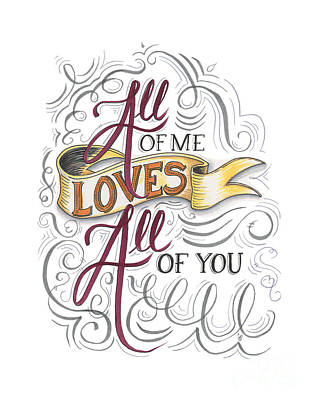 All Of Me Loves All Of You Poster by Cindy Garber Iverson