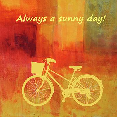 Always A Sunny Day Poster by Nancy Merkle
