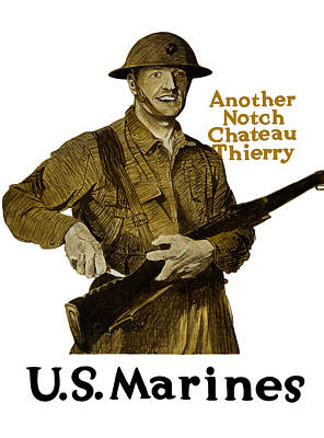 Another Notch Chateau Thierry -- Us Marines Poster by War Is Hell Store