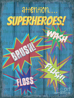 Attention Superheroes Poster by Debbie DeWitt