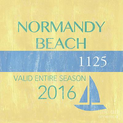 Beach Badge Normandy Beach 2 Poster by Debbie DeWitt