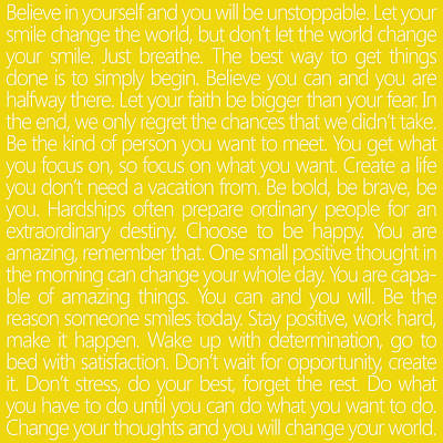 Believe In Yourself Yellow Poster by Sabine Jacobs