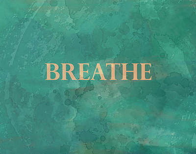 Breathe Poster by Ann Powell
