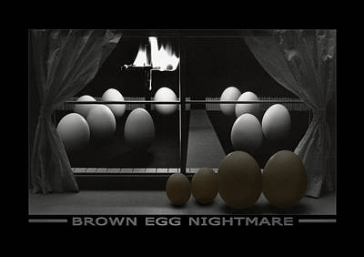 Brown Egg Nightmare Poster by Mike McGlothlen