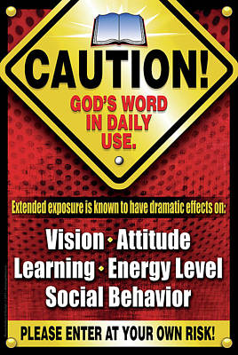 Caution God's Word In Daily Use Poster by Shevon Johnson