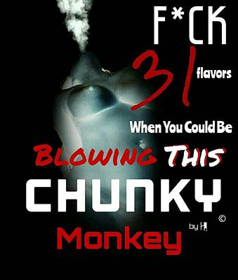 Chunky Monkey  Poster by DesignsBy HI