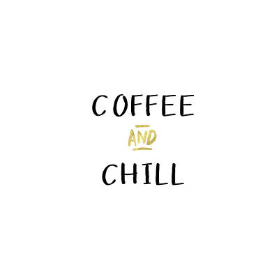 Coffee And Chill-art By Linda Woods Poster by Linda Woods