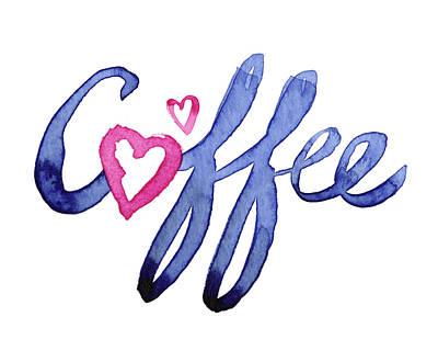 Coffee Lover Typography Poster by Olga Shvartsur