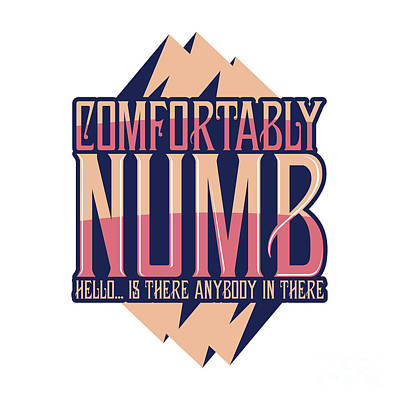 Comfortably Numb Pink Poster by Ace Of Spades