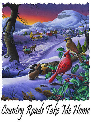 Country Roads Take Me Home - Small Town Winter Landscape With Cardinals - Americana Poster by Walt Curlee