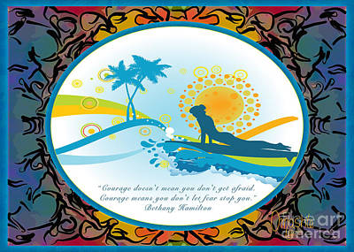 Courage In Action Abstract Surf Art By Omashte Poster by Omaste Witkowski