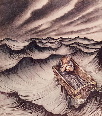 Danae And Her Son Perseus Put In A Chest And Cast Into The Sea Poster by Arthur Rackham