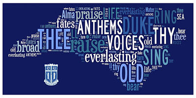 Dear Old Duke - Thy Name We Sing Poster by Paulette B Wright