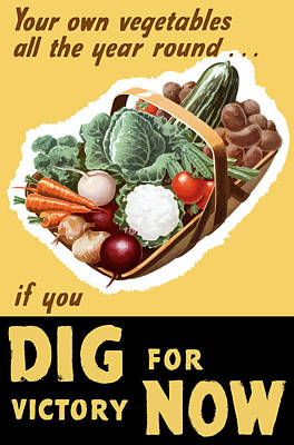 Dig For Victory Now Poster by War Is Hell Store