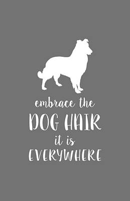 Dog Hair Poster by Nancy Ingersoll