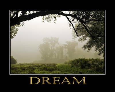 Dream  Inspirational Motivational Poster Art Poster by Christina Rollo