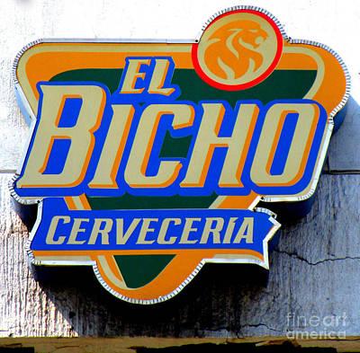 El Bicho Poster by Randall Weidner