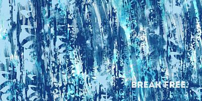 Emotional Art Break Free   Poster by Melanie Viola