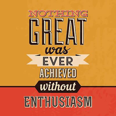 Enthusiasm Poster by Naxart Studio