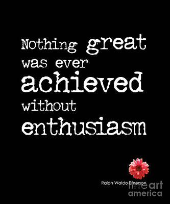 Enthusiasm Quote Poster by Kate McKenna
