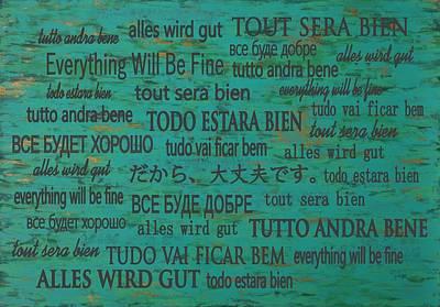 Everything Will Be Fine Poster by Oksana Kostyletskaya