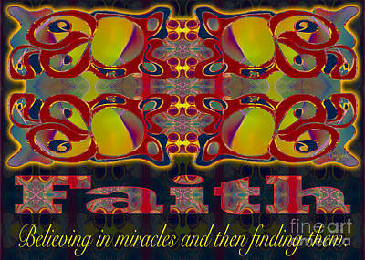 Faith Motivational Artwork By Omashte Poster by Omaste Witkowski