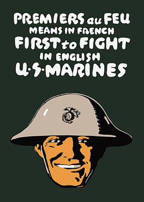 First To Fight - Us Marines Poster by War Is Hell Store