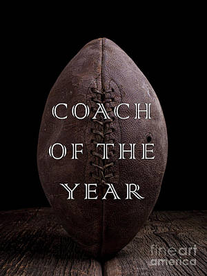 Football Coach Of The Year Poster by Edward Fielding