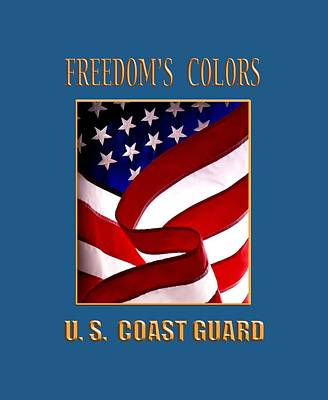 Freedom's Colors Uscg Poster by George Robinson