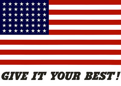 Give It Your Best American Flag Poster by War Is Hell Store
