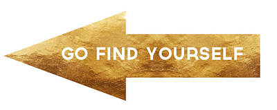 Go Find Yourself- Art By Linda Woods Poster by Linda Woods