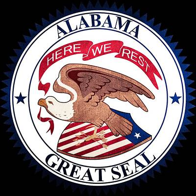 Great Seal Of The State Of Alabama Poster by Ryan Wilson