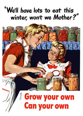 Grow Your Own Can Your Own  Poster by War Is Hell Store