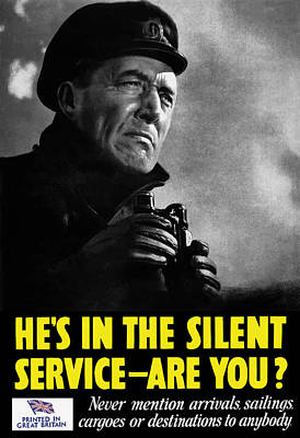 He's In The Silent Service - Are You Poster by War Is Hell Store