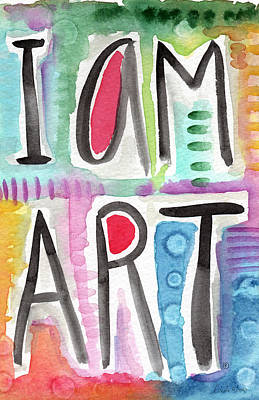 I Am Art Poster by Linda Woods